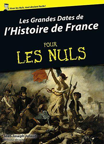 Ebook eBook Le Grandes Dates de L'histoire de France Pour Les Nuls gratuit (Dématérialisé)