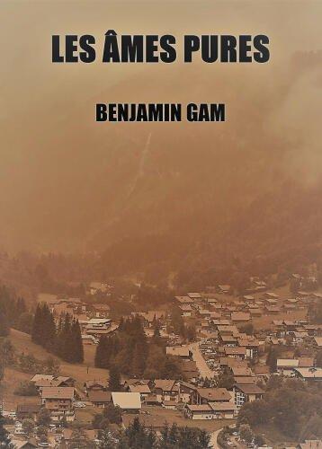 Ebook eBook Les âmes pures de Benjamin Gam gratuit (Dématérialisé)