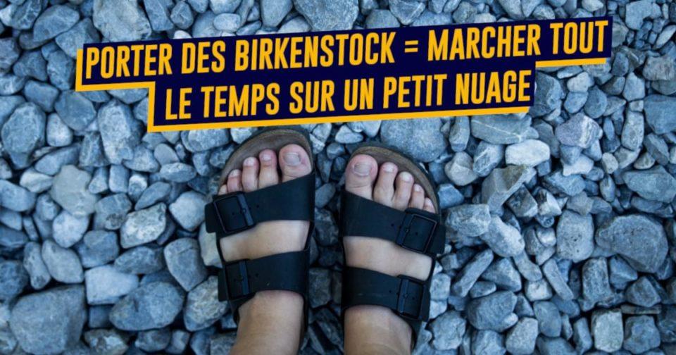 Chaussures Top 10 des raisons de porter des Birkenstock toute l'année, les chaussures du bonheur